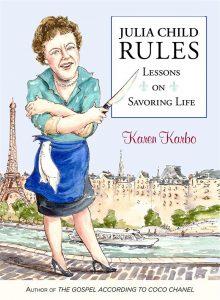 Julia child Rules, Live Like Julia, blowtorch