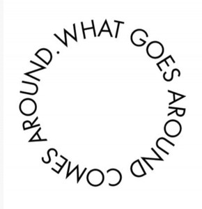 karma, What Goes Around Comes Around