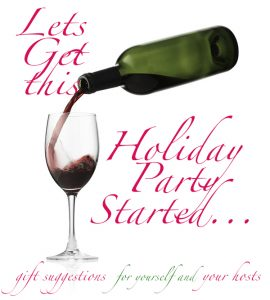 Holiday Party, gifts, holiday gifts, entertaining, holiday entertaiing, host gifts, hostess gifts