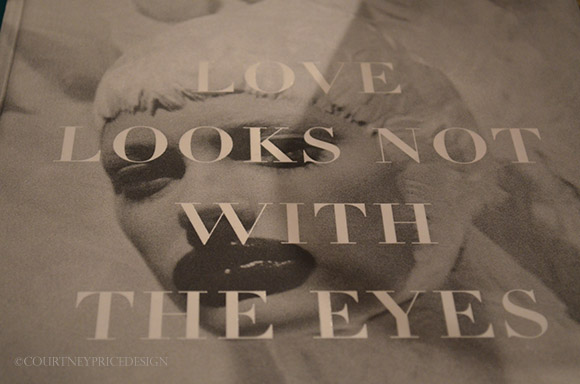 Love Looks Not with the Eyes on www.CourtneyPrice.com