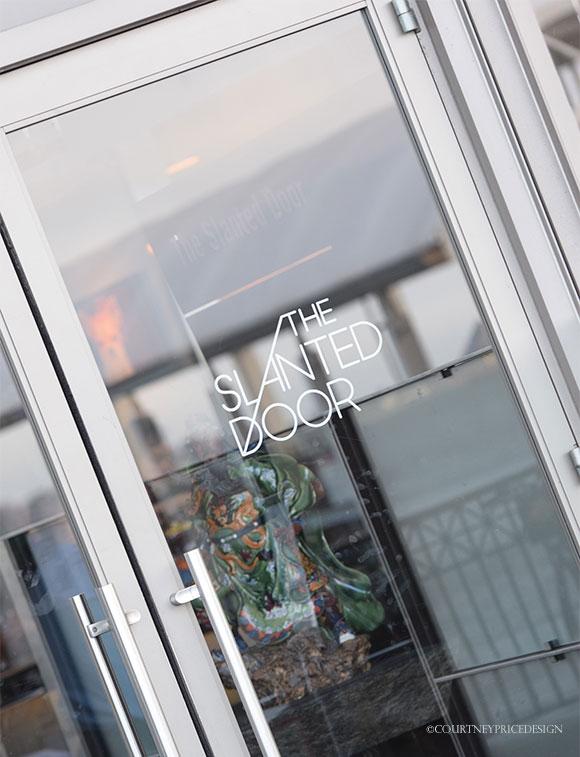 The Slanted Door Restaurant- San Francisco travel tip on www.CourtneyPrice.com