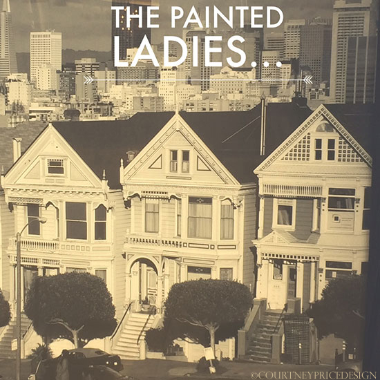 Painted Ladies, San Francisco Travel Guide on www.CourtneyPrice.com  http://wp.me/p2e5e8-3Or