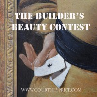 The Builder's Beauty Contest