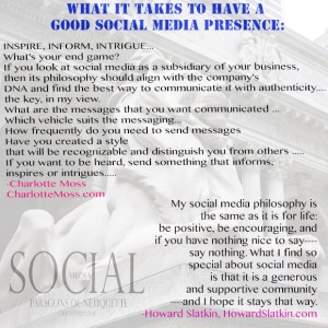 What it takes to have a good Social Media presence, from Social Media: Paragons of Netiquette on www.CourtneyPrice.com http://wp.me/p2e5e8-4Ai