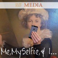 Selfies… at HuffPost MEDIA
