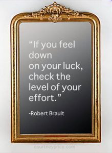 Down on your luck- Robert Brault quote