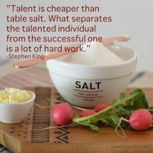 Stephen King quote- talent- www.CourtneyPrice.com